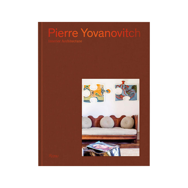Pierre Yovanovitch Interior Architecture Book